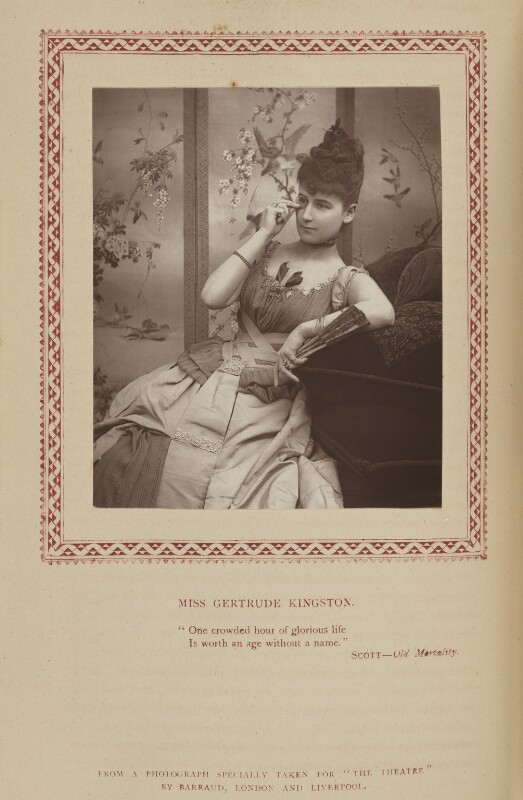 Gertrude Kingston, by Herbert Rose Barraud, published by  Strand Publishing Company, published 1 March 1889 - NPG Ax9339 - © National Portrait Gallery, London