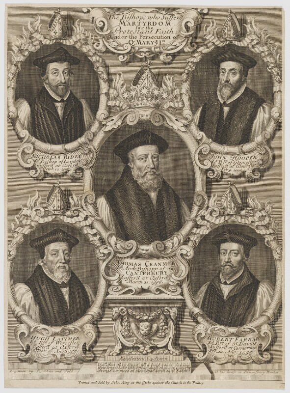'The Bishops who suffer'd Martyrdom for the Protestant Faith; under the Persecution of Queen Mary I', by and sold by Robert White, printed and sold by  John King, published circa 1700 - NPG D34237 - © National Portrait Gallery, London