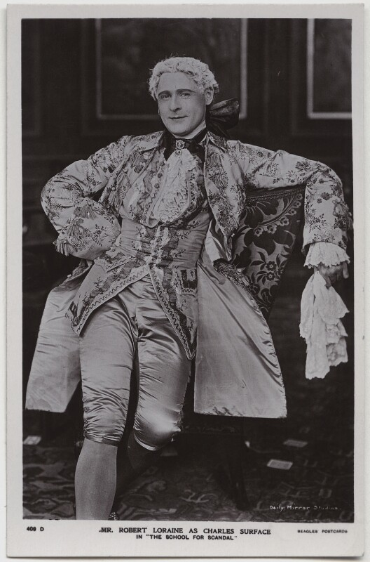 Robert Bilcliffe Loraine as Charles Surface in 'The School for Scandal', by Daily Mirror, published by  J. Beagles & Co, 1909 - NPG x20144 - © National Portrait Gallery, London