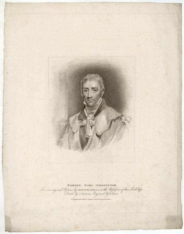 Robert Grosvenor, 1st Marquess of Westminster, by Henry Meyer, published by  T. Cadell & W. Davies, after  John Jackson, after  John Hoppner, published 7 February 1811 - NPG D37825 - © National Portrait Gallery, London