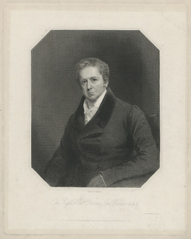 Thomas Wallace, Baron Wallace, by Joseph Brown, printed by  Wilkinson & Dawe, published by  R. Ryley, published by  James Fraser, published by  Sir Francis Graham Moon, 1st Bt, published 1838 - NPG D38009 - © National Portrait Gallery, London