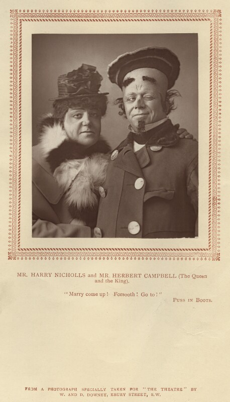 Harry Nicholls as the Queen; Herbert Campbell as the King in 'Puss in Boots', by W. & D. Downey, published by  Strand Publishing Company, published 1 February 1888 - NPG x9319 - © National Portrait Gallery, London