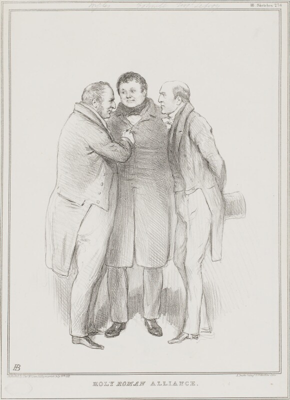 Holy Roman Alliance (Thomas Langlois Lefroy; Daniel O'Connell; Sir Robert Harry Inglis, 2nd Bt), by John ('HB') Doyle, printed by  Alfred Ducôte, published by  Thomas McLean, published 18 July 1833 - NPG D41209 - © National Portrait Gallery, London