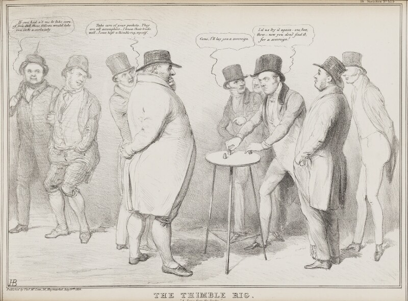 The Thimble Rig, by John ('HB') Doyle, printed by  Alfred Ducôte, published by  Thomas McLean, published 10 July 1834 - NPG D41264 - © National Portrait Gallery, London