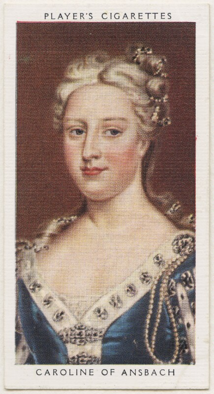 Caroline Wilhelmina of Brandenburg-Ansbach, published by John Player & Sons, after a portrait attributed to the studio of  Charles Jervas, 1935 - NPG D48149 - © National Portrait Gallery, London