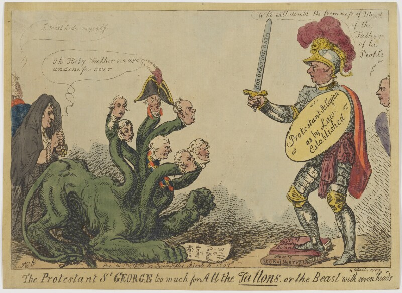 The Protestant St George too much for All the Tallons, or the Beast with seven heads, by Isaac Cruikshank, published by  Samuel William Fores, published 4 April 1807 - NPG D47473 - © National Portrait Gallery, London