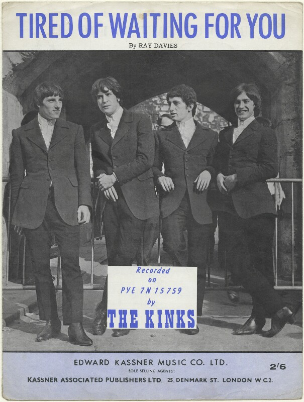 Sheet music cover for 'Tired of Waiting for You' by The Kinks (Dave Davies; Mick Avory; Pete Quaife; Ray Davies), published by Edward Kassner Music Company Limited, after  Unknown photographer, 1965 - NPG D48450 -
