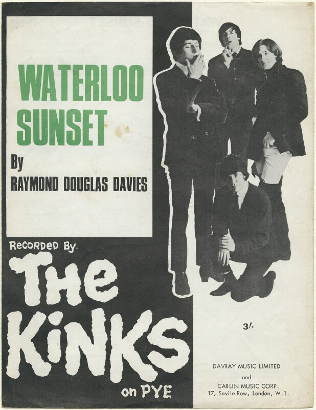 Sheet music cover for 'Waterloo Sunset' by The Kinks (Pete Quaife; Mick Avory; Ray Davies; Dave Davies), published by Davray Music Limited, published by  Carlin Music Corporation, after  Unknown photographer, 1967 - NPG D48453 -