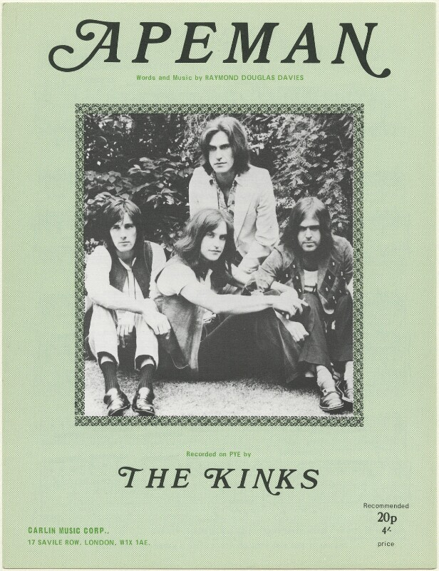 Sheet music cover for 'Apeman' by The Kinks (Pete Quaife; Dave Davies; Ray Davies; Mick Avory), published by Carlin Music Corporation, after  Unknown photographer, published 1970 - NPG D48458 - © reserved; National Portrait Gallery, London