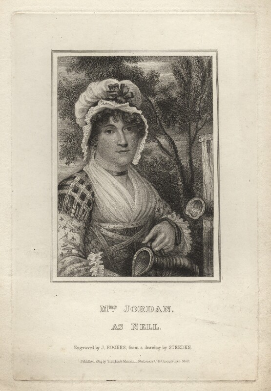 Dorothy Jordan as Nell, probably by John Rogers, published by  Simpkin and Marshall, published by  Clement Chapple, after  O. Steeden, published 1824 - NPG D3321 - © National Portrait Gallery, London