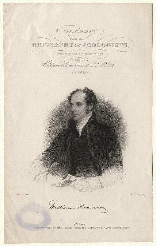 William Swainson, by Edward Francis Finden, published by  Longman, Brown, Green & Longmans, after  Alexander Mosses, published 1840 - NPG D6906 - © National Portrait Gallery, London