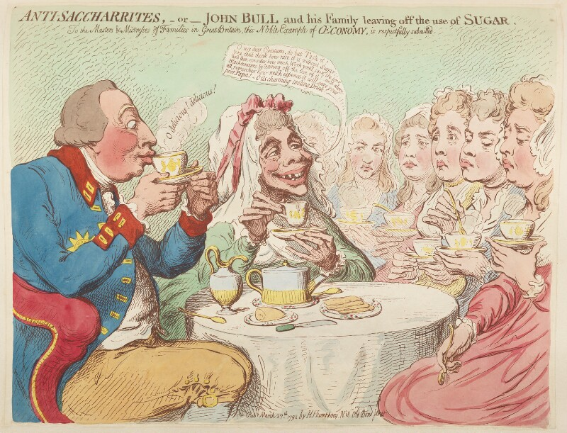 'Anti-saccharrites, - or - John Bull and his family leaving off the use of sugar', by James Gillray, published by  Hannah Humphrey, published 27 March 1792 - NPG D12446 - © National Portrait Gallery, London
