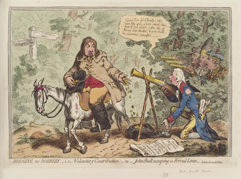 'Begging no robbery; - ie - voluntary contribution; - or - John Bull escaping a forced loan', by James Gillray, published by  Hannah Humphrey, published 10 December 1796 - NPG D12588 - © National Portrait Gallery, London