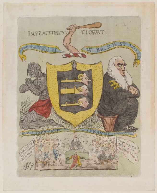 'Impeachment ticket. For the trial of W-rr-n H-st-ngs Esqr', by James Gillray, circa February 1788 - NPG D12943 - © National Portrait Gallery, London