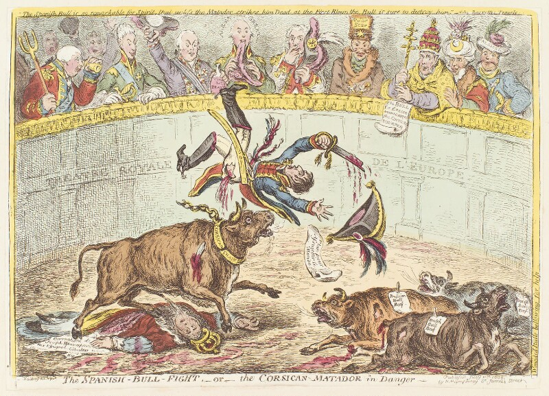 'The Spanish-bull-fight, - or - the Corsican-matador in danger -', by James Gillray, published by  Hannah Humphrey, published 11 July 1808 - NPG D13046 - © National Portrait Gallery, London