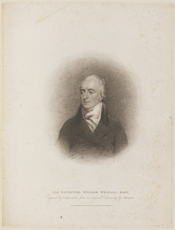 Sir Nathaniel William Wraxall, 1st Bt, by Thomas Cheesman, published by  T. Cadell & W. Davies, after  John Wright, published 8 March 1813 - NPG D14740 - © National Portrait Gallery, London