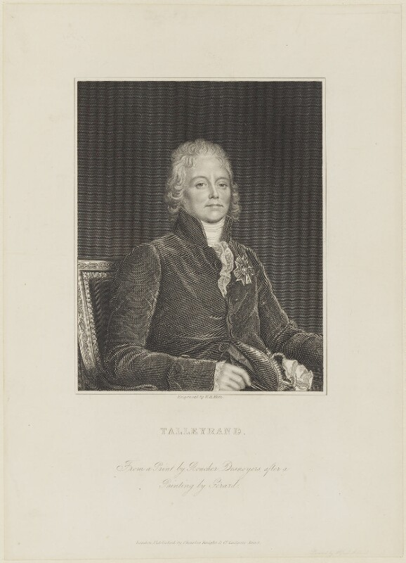 Charles Maurice de Talleyrand-Périgord, Prince de Benevento, by William Henry Mote, published by  Charles Knight, after  Auguste Gaspard Louis Desnoyers, after  François Pascal Simon, Baron Gérard, published circa 1833 - NPG D15416 - © National Portrait Gallery, London