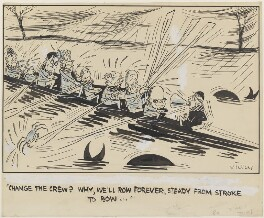 Change the crew?  Why we'll row forever, steady from stroke to bow, by Victor Weisz - NPG 5351