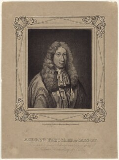 Andrew Fletcher of Saltoun, by T. Clerk, after  William Aikman - NPG D30942
