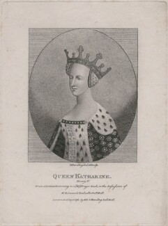 Called Catherine of Valois, by Silvester (Sylvester) Harding, published by  E. & S. Harding, after  Unknown artist - NPG D9395
