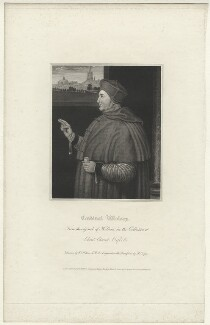 Thomas Wolsey, by Robert Cooper, published by  Lackington, Hughes, Harding, Mavor & Jones, published by  Longman, Hurst, Rees, Orme & Brown, after  William Hilton, after  Hans Holbein the Younger - NPG D37007