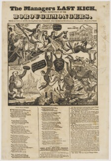 The managers last kick, or, the distruction of the boroughmongers, by Charles Jameson Grant, printed by  John Quick - NPG D46370