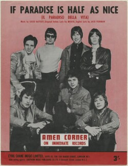 Sheet music cover for 'If Paradise is Half as Nice' by Amen Corner (Andrew ('Andy') Fairweather Low; Neil Jones; Allan Jones; Derek John ('Blue') Weaver; Michael Joseph ('Mike') Smith; Clive Taylor; Dennis Bryon), published by Cyril Shane Music Ltd, after  Unknown photographer - NPG D48333