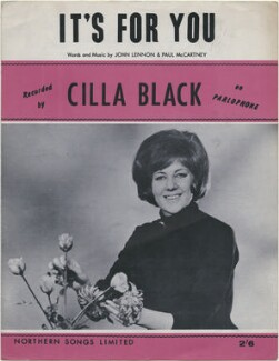 Sheet music cover for 'It's For You' by Cilla Black (Priscilla White), published by Northern Songs Ltd, after  Unknown photographer - NPG D48360