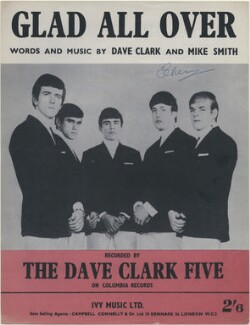 Sheet music cover for 'Glad All Over' by The Dave Clark Five (Rick Huxley; Denis Payton; Mike Smith; Dave Clark; Lenny Davidson), published by Ivy Music Ltd, after  Unknown photographer - NPG D48365