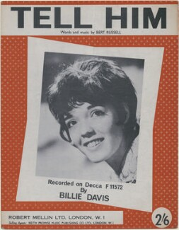 Sheet music cover for 'Tell Him' by Billie Davis, published by Robert Mellin Ltd, after  Unknown photographer - NPG D48377
