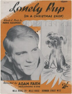 Sheet music cover for 'Lonely Pup (In a Christmas Shop)' by Adam Faith, published by Mills Music Ltd, after  Unknown photographer - NPG D48391