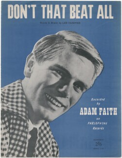 Sheet music cover for 'Don't That Beat All' by Adam Faith, published by Downbeat Music Ltd, after  (Dezider) Dezo Hoffmann - NPG D48392