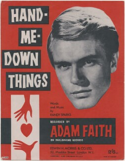 Sheet music cover for 'Hand Me Down Things' by Adam Faith, published by Edwin H. Morris & Co Ltd, after  Unknown photographer - NPG D48394