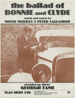 Sheet music cover for 'The Ballad of Bonnie and Clyde' by Georgie Fame (Clive Powell), published by Clan Music Ltd, after  Unknown photographer - NPG D48398