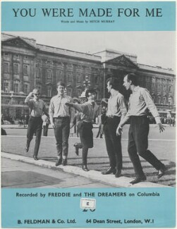Sheet music cover for 'You Were Made For Me' by Freddie and the Dreamers (Derek Quinn; Peter Birrell; Frederick ('Freddie') Garrity; Bernard ('Bernie') Dwyer; Roy Crewdson), published by B. Feldman & Co Ltd, after  Unknown photographer - NPG D48407