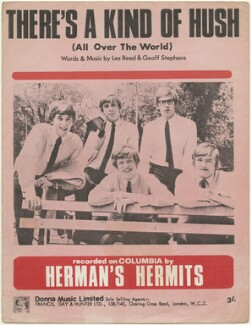 Sheet music cover for 'There's a Kind of Hush' by Herman's Hermits (Keith Hopwood; (Jan) Barry Whitwam; Peter Noone; Derek ('Lek') Leckenby; Karl Anthony Green), published by Donna Music Limited, after  Unknown photographer - NPG D48414