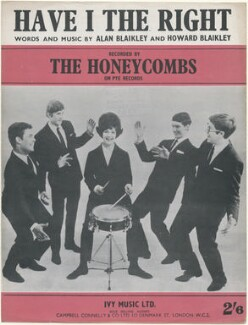 Sheet music cover for 'Have I The Right' by The Honeycombs (John David Lantree; Alan Ward; Honey Lantree; Denis D'Ell (Denis James Dalziel); Martin Murray), published by Ivy Music Ltd, after  Unknown photographer - NPG D48426