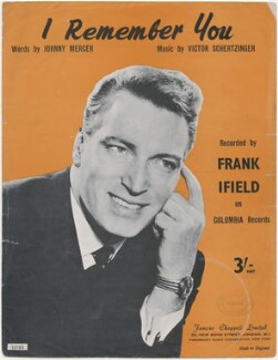 Sheet music cover for 'I Remember You' by Frank Ifield, published by Famous Chappell Ltd, after  Unknown photographer - NPG D48434