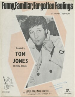 Sheet music cover for 'Funny, Familiar, Forgotten Feelings' by Sir Tom Jones, published by Acuff-Rose Music Ltd, after  Unknown photographer - NPG D48438