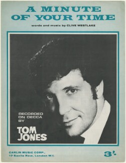 Sheet music cover for 'A Minute of Your Time' by Sir Tom Jones, published by Carlin Music Corporation, after  Unknown photographer - NPG D48440