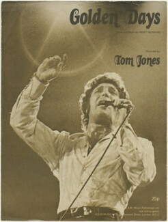 Sheet music cover for 'Golden Days' by Sir Tom Jones, published by MAM (Music Publishing) Limited, after  Unknown photographer - NPG D48441