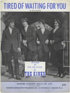 Sheet music cover for 'Tired of Waiting for You' by The Kinks (Dave Davies; Mick Avory; Pete Quaife; Ray Davies), published by Edward Kassner Music Company Limited, after  Unknown photographer - NPG D48450