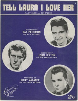 Sheet music cover for 'Tell Laura I Love Her' by Ray Peterson, John Leyton and Ricky Valance, published by The Lawrence Wright Music Co, after  Unknown photographers - NPG D48471