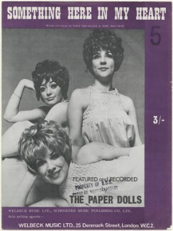 Sheet music cover for 'Something Here in my Heart' by The Paper Dolls (Susie ('Tiger') Mathis; Susan ('Copper') Marshall; Pauline ('Spyder') Bennett), published by Welbeck Music Ltd, published by  A. Schroeder Music Publishing Co Ltd, after  Unknown photographer - NPG D48496