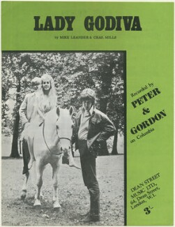 Sheet music cover for 'Lady Godiva' by Peter & Gordon (Peter Asher; Unknown woman; Gordon Trueman Riviere Waller), published by Dean Street Music Ltd., after  Unknown photographer - NPG D48499