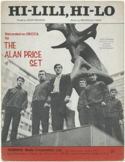 Sheet music cover for 'Hi-Lili, Hi-Lo' by The Alan Price Set (John Walters; Peter Kirtley; Alan Price; Rod Slade; Steve Gregory; Roy Mills), published by Robbins Music Corporation Ltd, after  Unknown photographer - NPG D48503