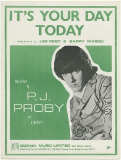Sheet music cover for 'It's Your Day Today' by P.J. Proby, published by Donna Music Limited, after  Unknown photographer - NPG D48507