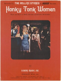 Sheet music cover for 'Honky Tonk Woman' by The Rolling Stones (Bill Wyman; Mick Jagger; Charlie Watts; Keith Richards; Brian Jones and 2 Unknown sitters), published by Gideon Music Inc., after  Unknown photographer - NPG D48529