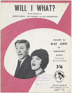 Sheet music cover for 'Will I What?' by Mike Sarne featuring Billie Davis, published by Southern Music Publishing Company, after  Unknown photographer - NPG D48536