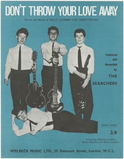 Sheet music cover for 'Don't Throw Your Love Away' by The Searchers (John McNally; Chris Curtis; Tony Jackson; Mike Pender), published by Welbeck Music Ltd, after  Unknown photographer - NPG D48543